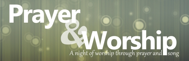 Prayer and Worship Graphic General